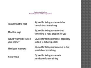 Students book, the form. Match the phrases with their explanations I don't m