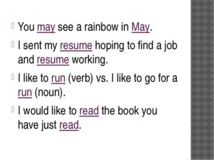 You may see a rainbow in May. I sent my resume hoping to find a job and resu