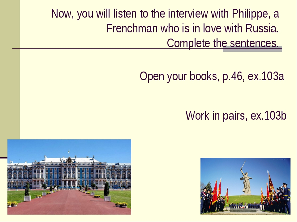 Now, you will listen to the interview with Philippe, a Frenchman who is in lo...