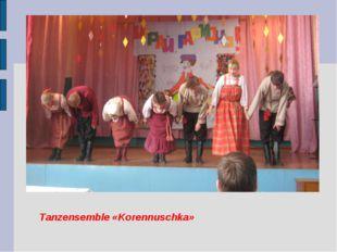 Tanzensemble «Korennuschka»
