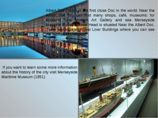 If you want to learn some more information about the history of the city vis