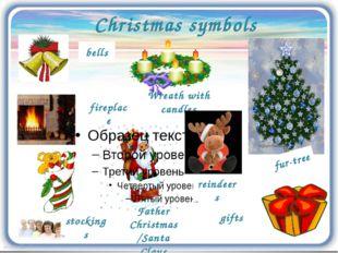 Christmas symbols reindeers bells stockings fireplace Father Christmas/Santa