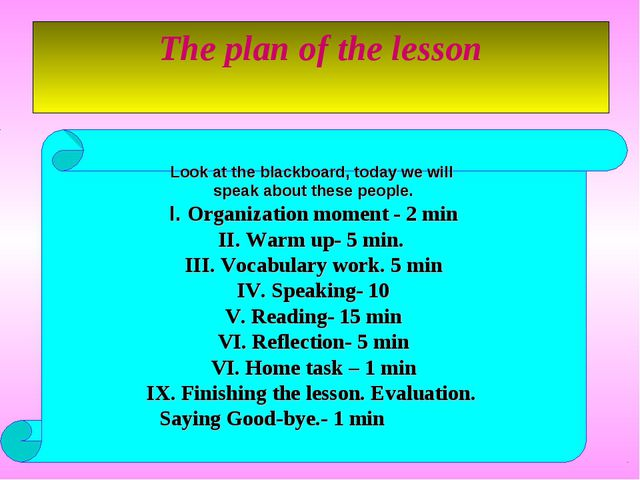 The plan of the lesson Look at the blackboard, today we will speak about thes...