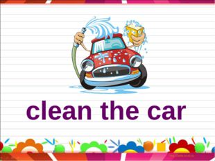 clean the car