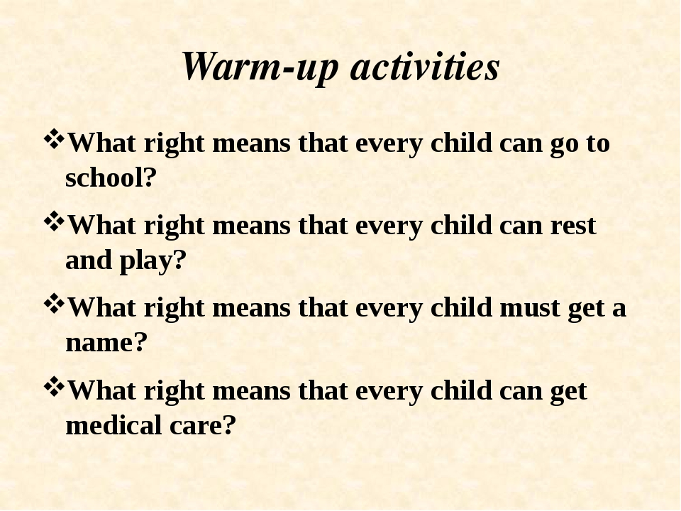 Warm-up activities What right means that every child can go to school? What r...