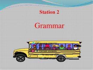 Station 2 Grammar
