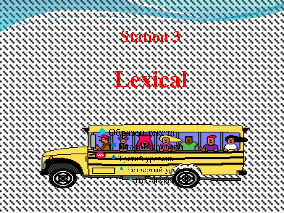 Station 3 Lexical