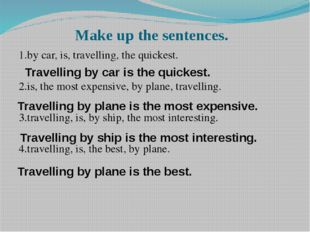 Make up the sentences.