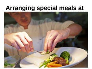 Arranging special meals at home