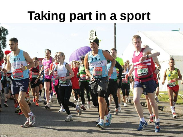 Taking part in a sport competition