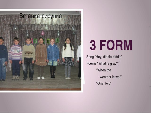 "3 FORM Song ""Hey, diddle-diddle"" Poems ""What is gray?"" ""When the weather is w..."