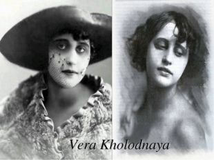 Vera Kholodnaya