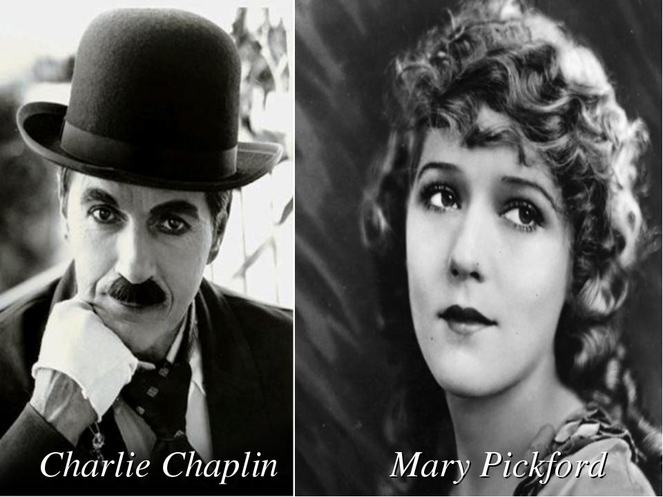Mary Pickford Charlie Chaplin