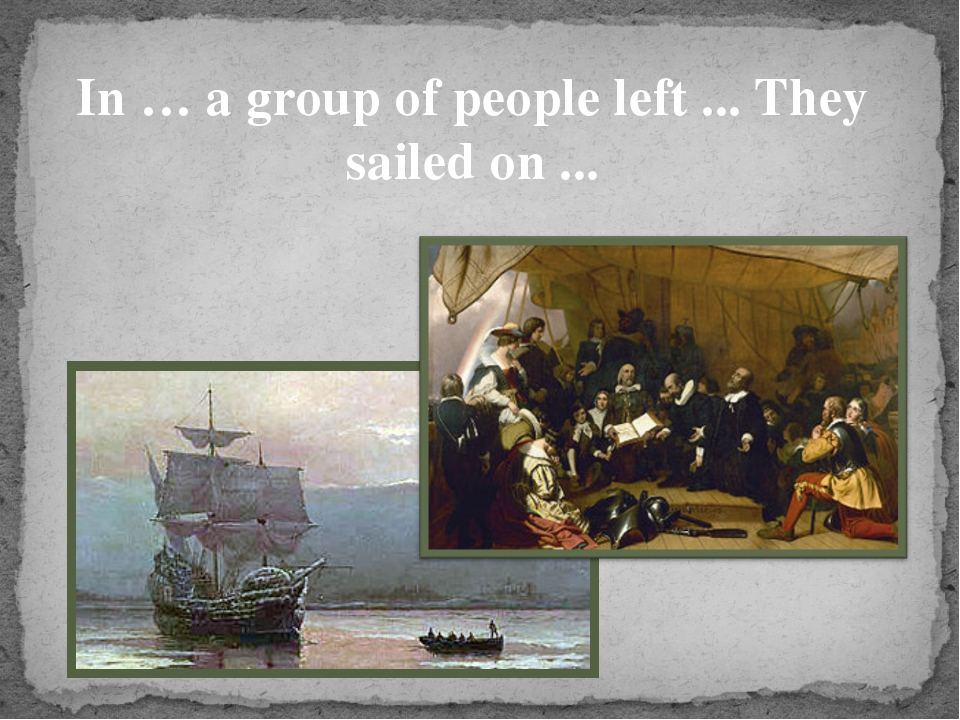 In … a group of people left ... They sailed on ...