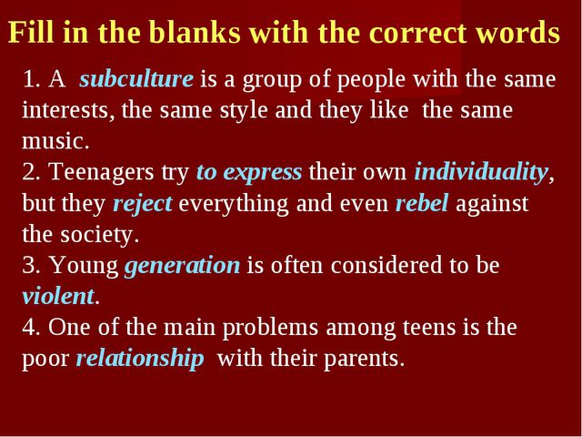 Fill in the blanks with the correct words 1. A subculture is a group of peopl...