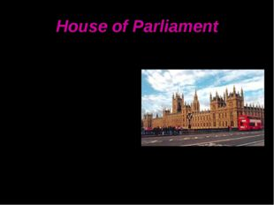 House of Parliament Looking across the Thames at one of London's most famous