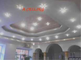 A CEILING