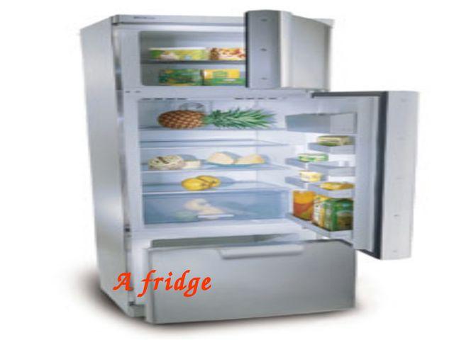 A fridge