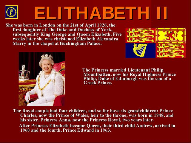 The Princess married Lieutenant Philip Mountbatten, now his Royal Highness P...