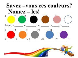 1 2 3 4 5 6 Jeune, v ______, n _______ , m ______ , r_____, b_____ 7 8 9 10