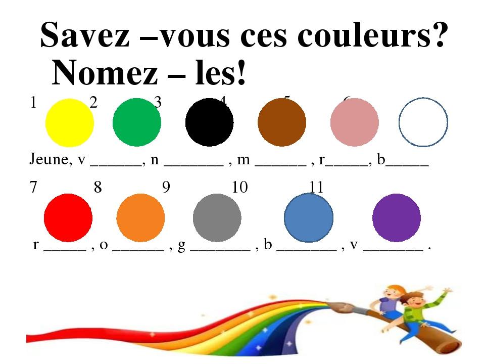 1 2 3 4 5 6 Jeune, v ______, n _______ , m ______ , r_____, b_____ 7 8 9 10...