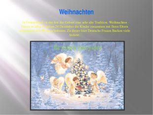Weihnachten In Deutschland ist das fest der Geburt eine sehr alte Tradition.