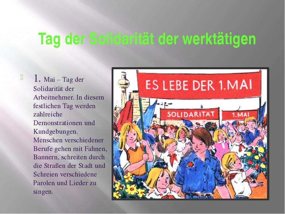 Tag der Solidarität der werktätigen 1. Mai – Tag der Solidarität der Arbeitne...