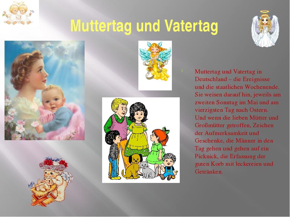 Muttertag und Vatertag Muttertag und Vatertag in Deutschland – die Ereignisse...