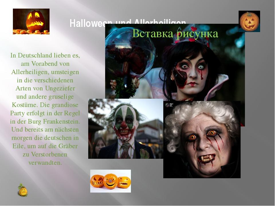 Halloween und Allerheiligen. In Deutschland lieben es, am Vorabend von Allerh...