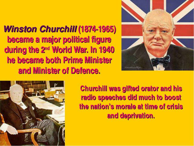 Winston Churchill (1874-1965) became a major political figure during the 2nd...
