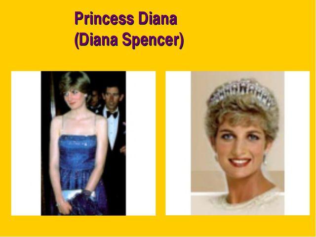 Princess Diana (Diana Spencer)