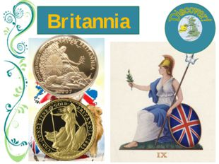 Britannia …is the name that the Romans gave to their southern British provinc