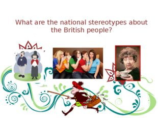 What are the national stereotypes about the British people?