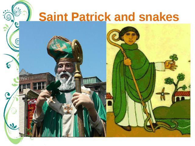 Saint Patrick and snakes Канадский монреаль Легенда почему нет змей в ирландии