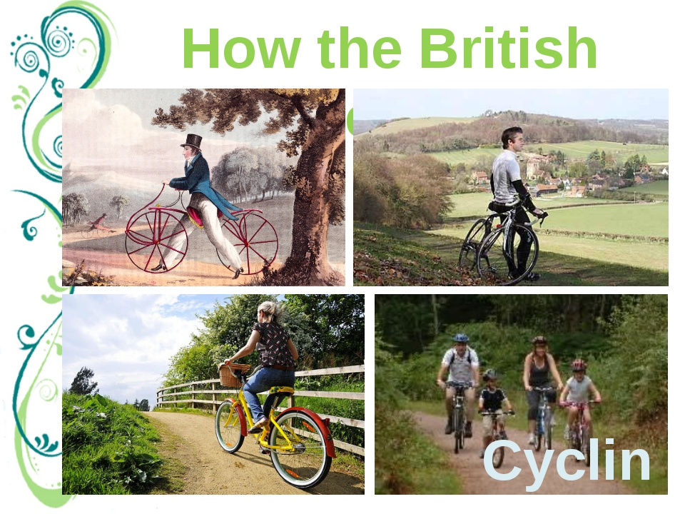 "How the British relax Cycling As British people say, ""all work and no play ma..."