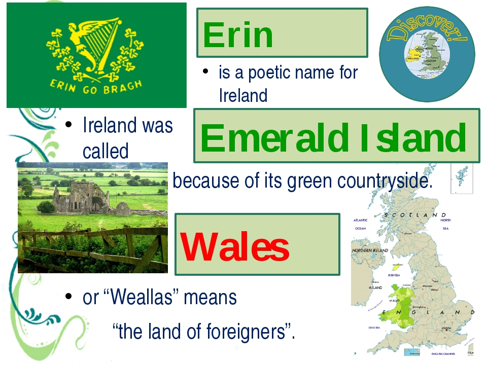 "Erin Wales is a poetic name for Ireland ""the land of foreigners"". Ireland was..."
