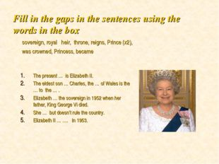 Fill in the gaps in the sentences using the words in the box The present … is