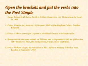 Open the brackets and put the verbs into the Past Simple 1. Queen Elizabeth I