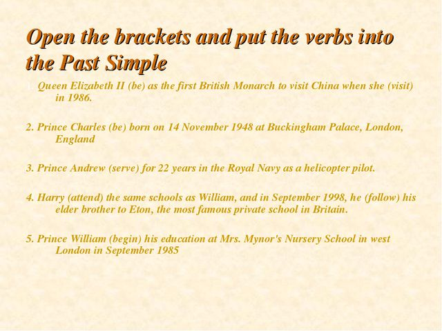 Open the brackets and put the verbs into the Past Simple 1. Queen Elizabeth I...