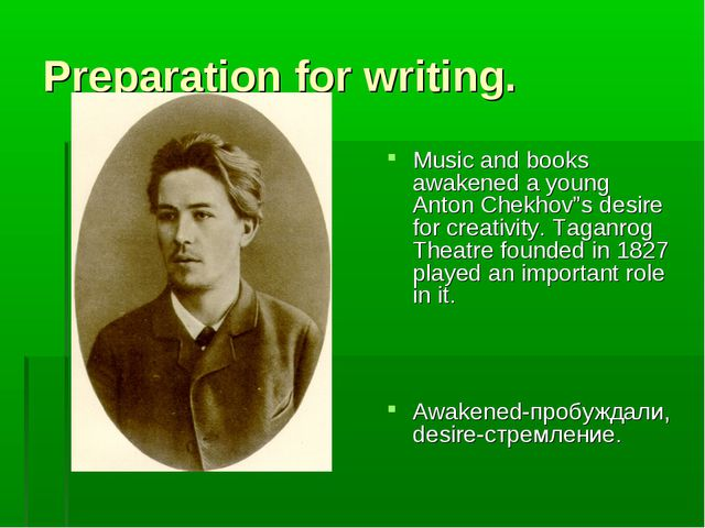 """Preparation for writing. Music and books awakened a young Anton Chekhov""""s des..."""