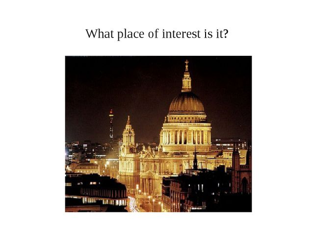 What place of interest is it? What place of interest is it?