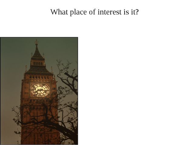 What place of interest is it?