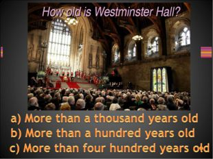 How old is Westminster Hall?
