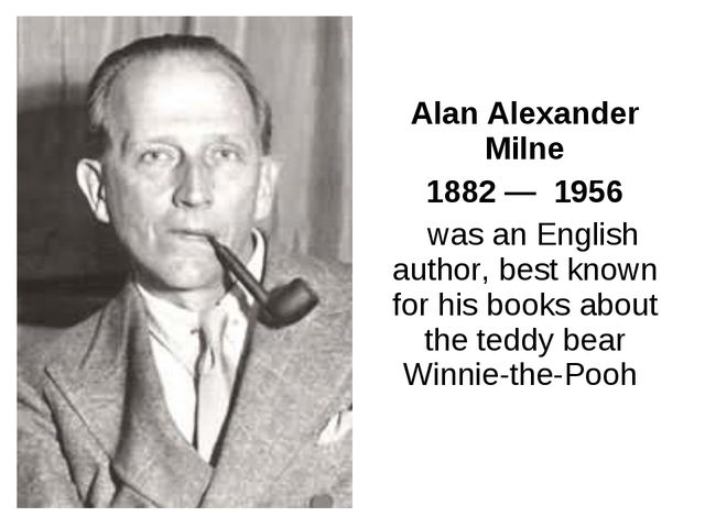 Alan Alexander Milne