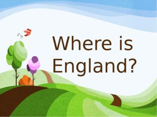 Where is England?