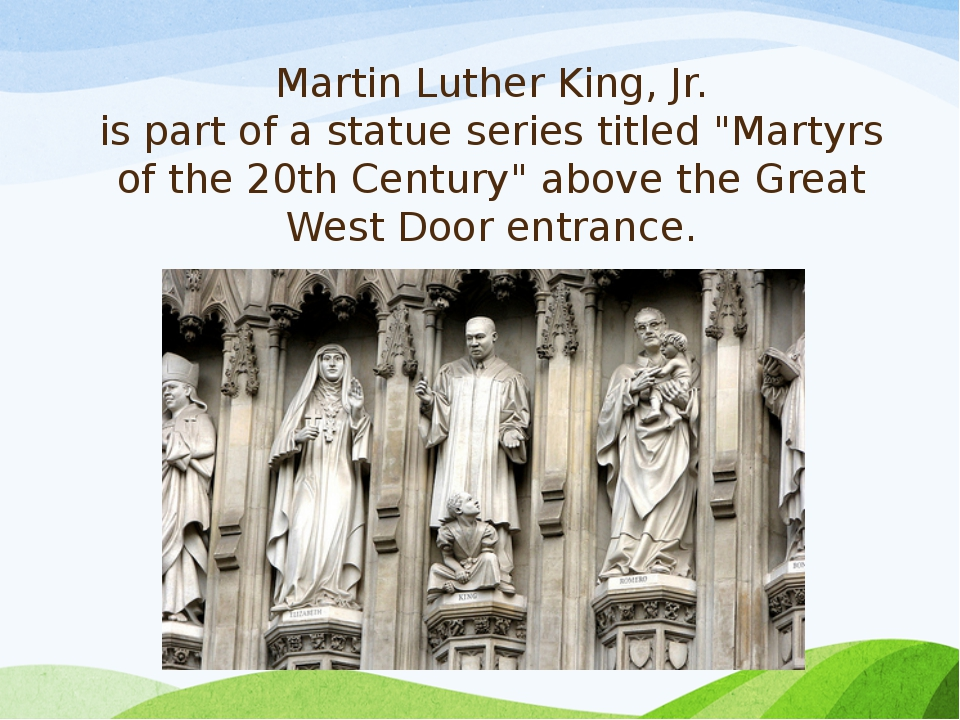 """Martin Luther King, Jr. is part of a statue series titled """"Martyrs of the 20t..."""