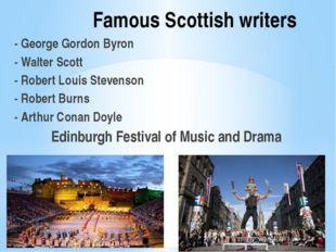 Famous Scottish writers - George Gordon Byron - Walter Scott - Robert Louis S