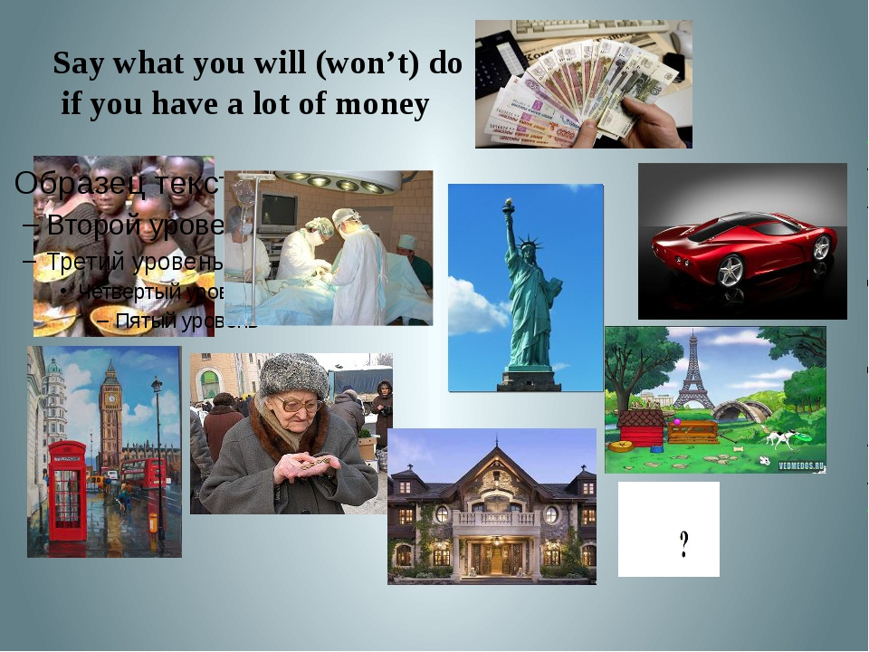 Say what you will (won't) do if you have a lot of money