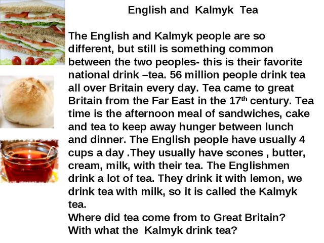 English and Kalmyk Tea The English and Kalmyk people are so different, but s...