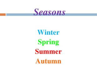 Seasons Winter Spring Summer Autumn